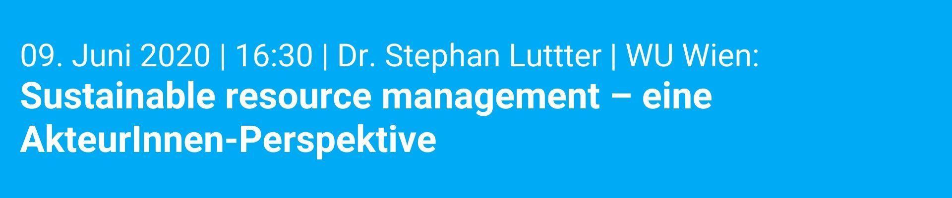 Sustainable resource management - eine AkteurInnen-Perspektive